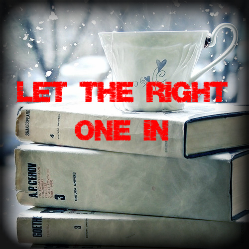 Blog Let the Right One In
